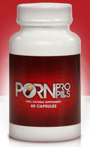 Porn Pro Pills – Chcesz poprawić swoją sprawność seksualna? Pragniesz zaskoczyć kobietę? Sprawdź juz dzisiaj!